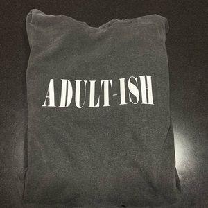 """Handmade Light Hoodie """"Adult-ish"""" W/ Hood"""